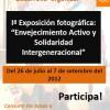 """Exposición fotográfica """"Envejecimiento Activo y Solidaridad Intergeneracional"""""""