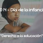 """20N """"Derecho a la educación"""""""